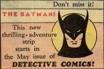 Batman's first printed appearance in Action Comics #12.